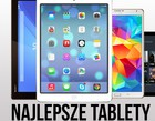 Najlepsze tablety. TOP 10 (sierpień 2015)